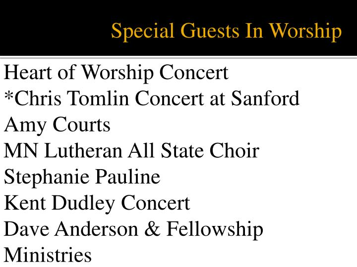 Special Guests In Worship