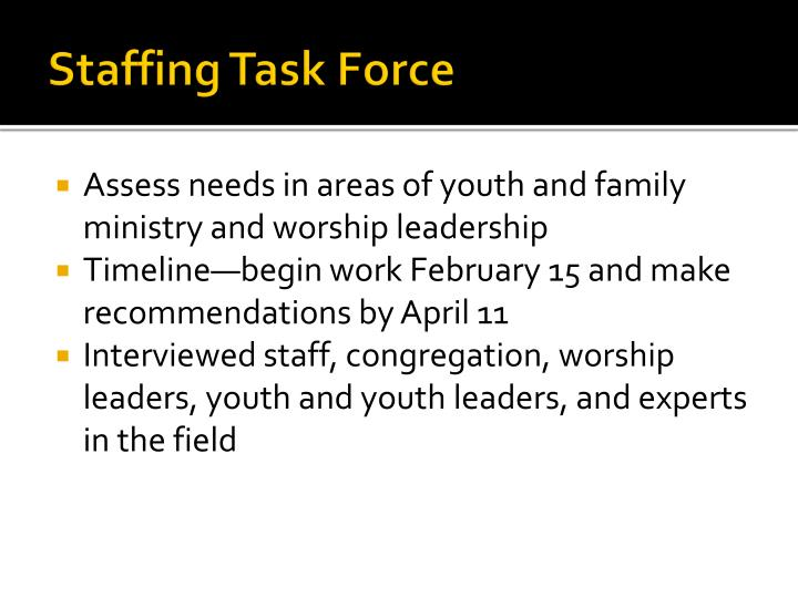 Staffing Task Force