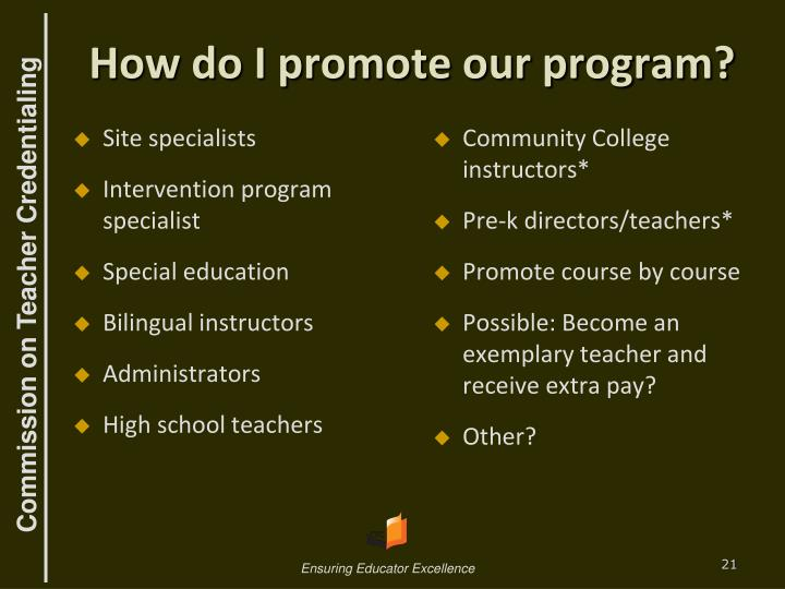 How do I promote our program?