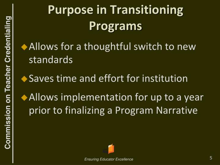 Purpose in Transitioning  Programs