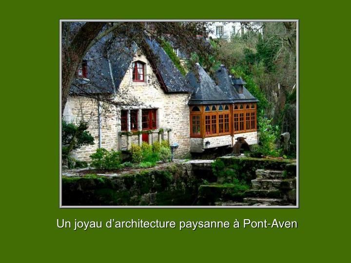 Un joyau d'architecture paysanne à Pont-Aven