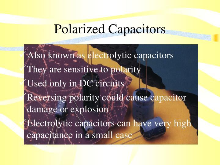Polarized Capacitors
