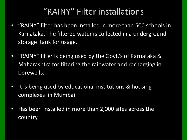 """RAINY"" Filter installations"