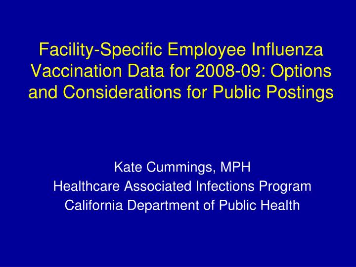 Facility-Specific Employee Influenza