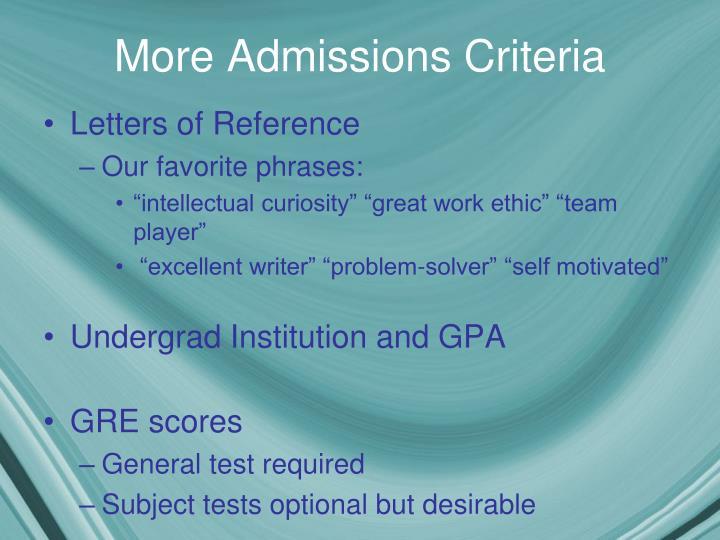 More Admissions Criteria
