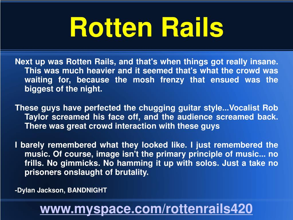 Rotten Rails