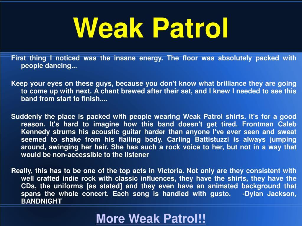 Weak Patrol
