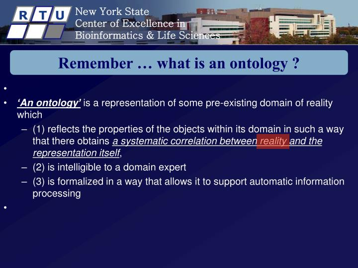 Remember … what is an ontology ?
