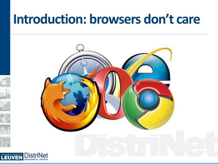 Introduction browsers don t care