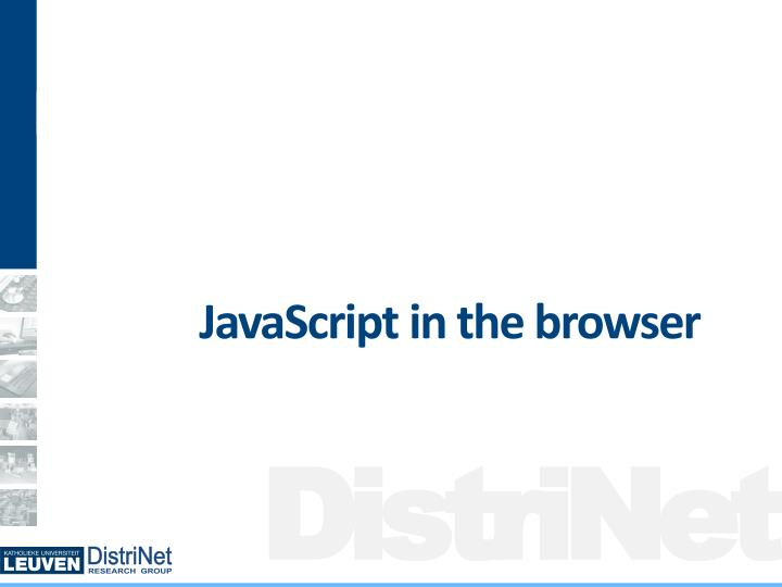 JavaScript in the browser