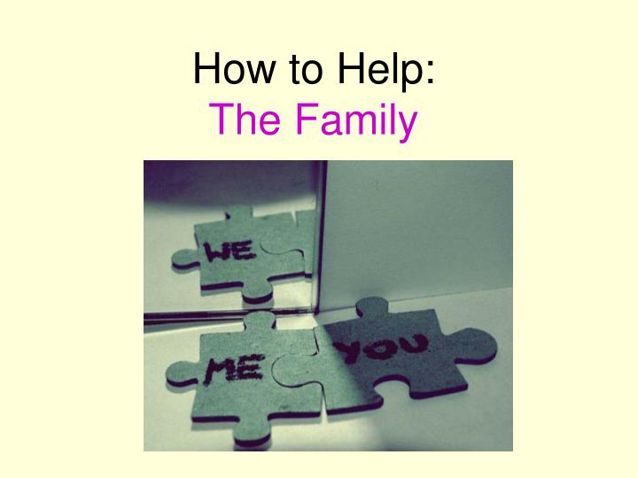How to Help: