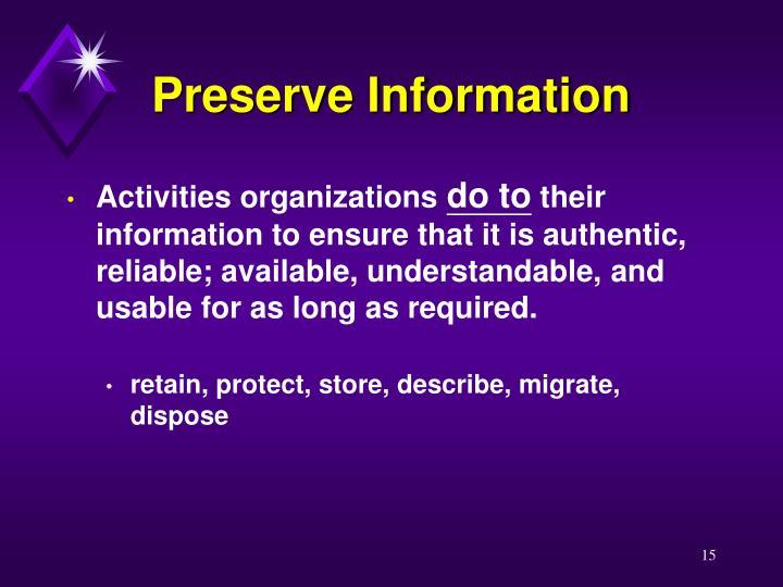 Preserve Information