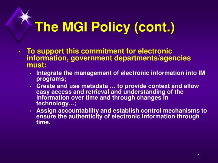 The MGI Policy (cont.)