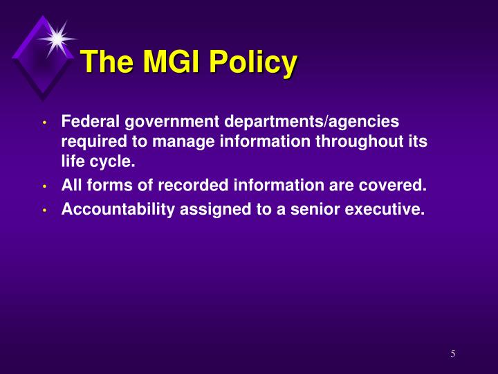 The MGI Policy
