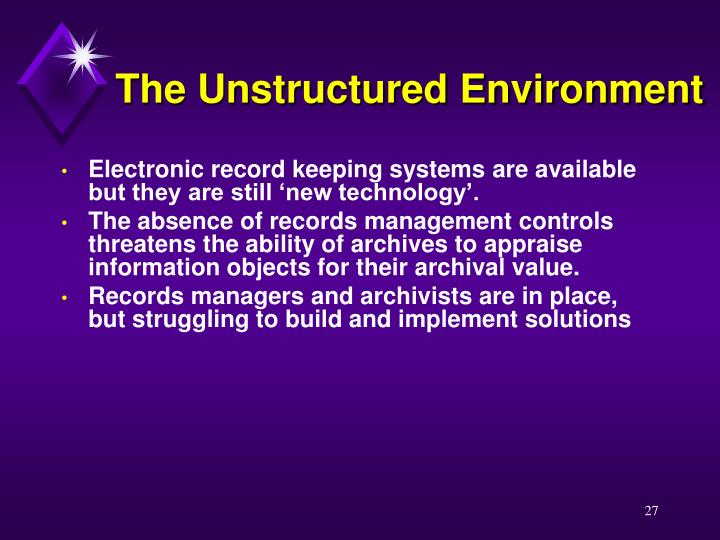 The Unstructured Environment