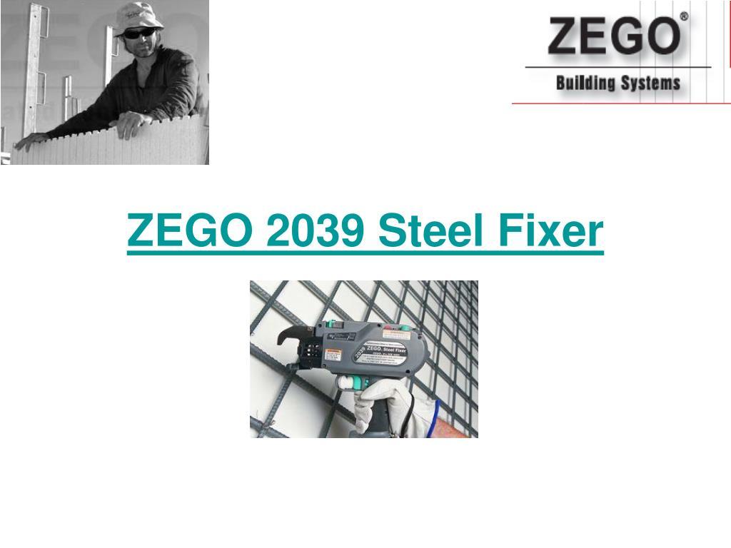 ZEGO 2039 Steel Fixer