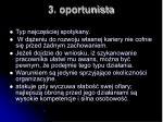 3 oportunista