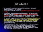 art 444 k c
