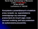 wyrok s du apelacyjnego w warszawie z dnia 17 maja 2007 r iii apa 50 2007 lexpolonica nr 1402185