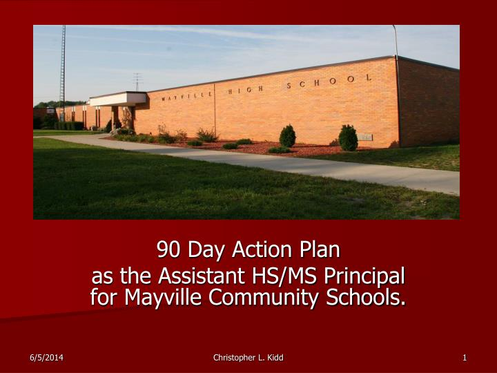 90 day action plan as the assistant hs ms principal for mayville community schools