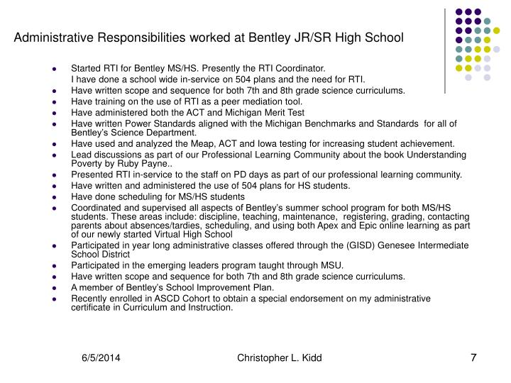 Started RTI for Bentley MS/HS. Presently the RTI Coordinator.