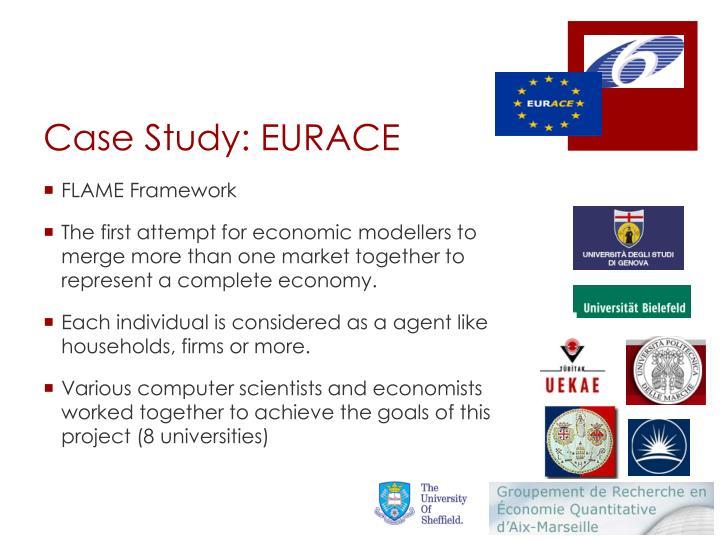 Case Study: EURACE