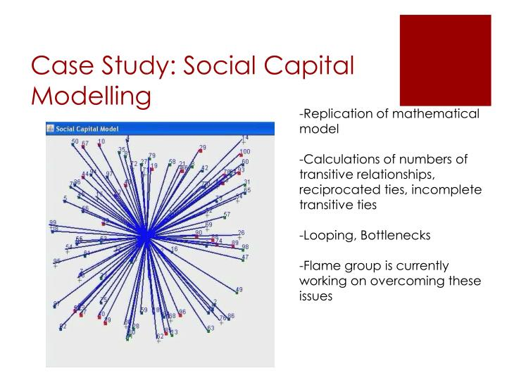 Case Study: Social Capital Modelling