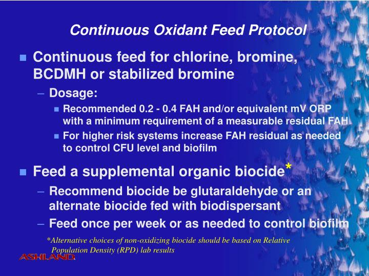 Continuous Oxidant Feed Protocol