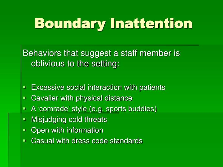 Boundary Inattention