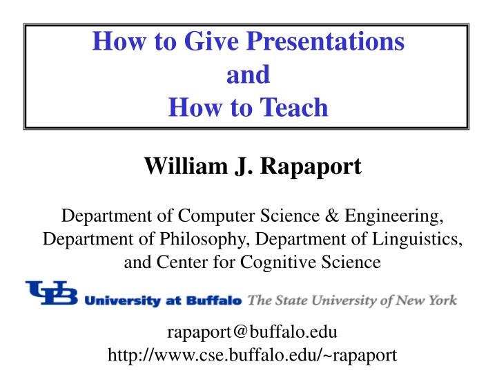 How to give presentations and how to teach