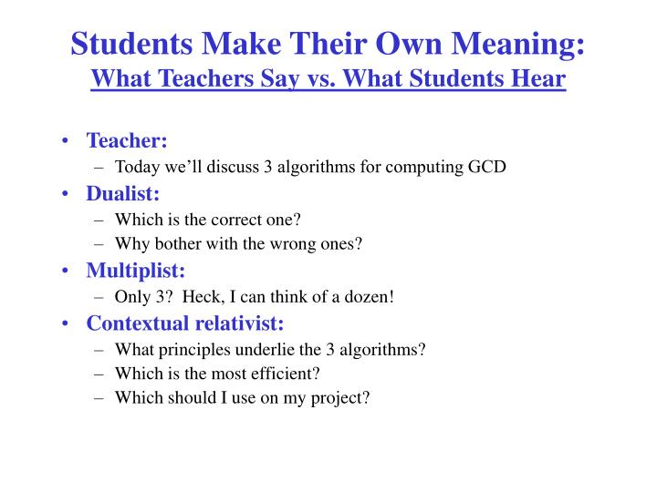 Students Make Their Own Meaning:
