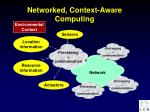 networked context aware computing