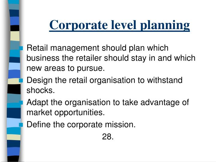 Corporate level planning