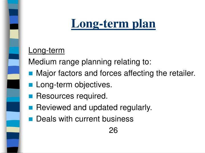 Long-term plan