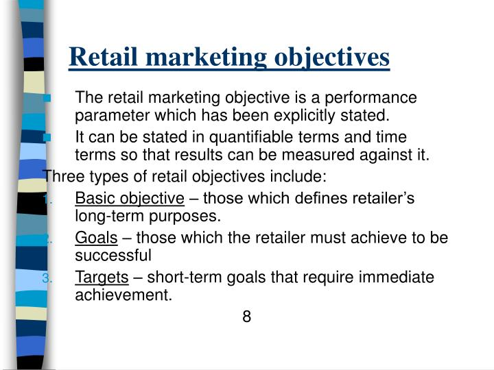 Retail marketing objectives