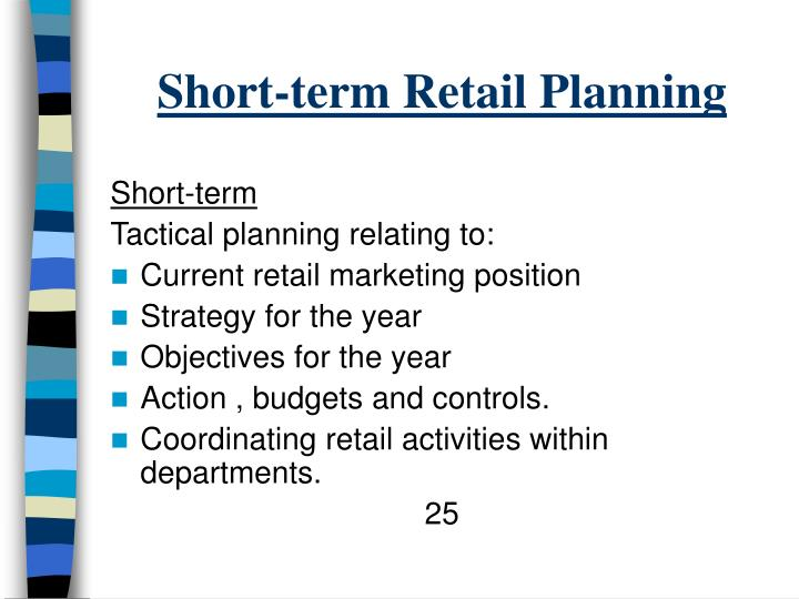 Short-term Retail Planning