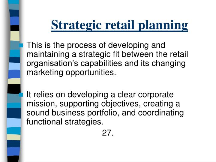 Strategic retail planning