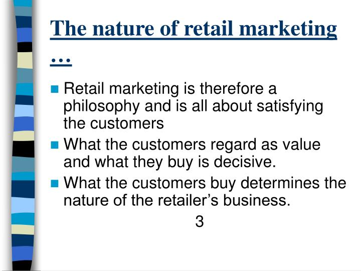 The nature of retail marketing1