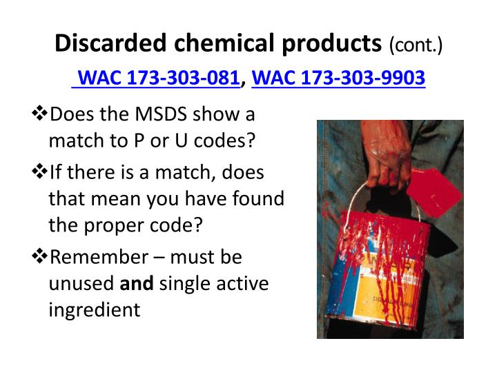 Discarded chemical products