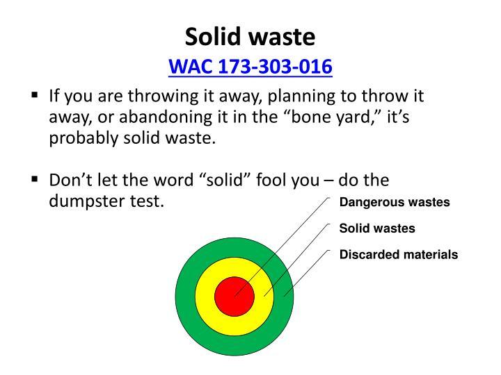 Dangerous wastes