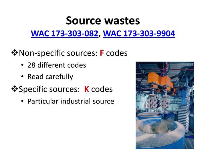Source wastes