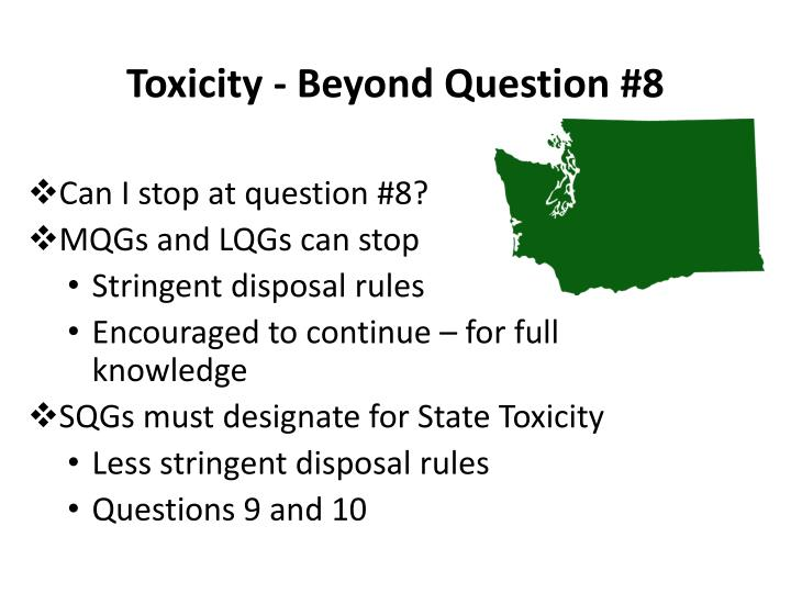 Toxicity - Beyond Question #8
