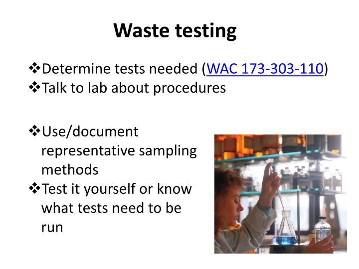 Waste testing