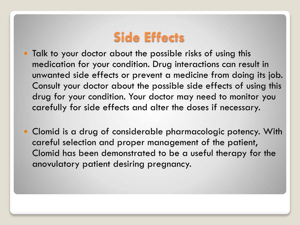 Talk to your doctor about the possible risks of using this medication for your condition. Drug interactions can result in unwanted side effects or prevent a medicine from doing its job. Consult your doctor about the possible side effects of using this drug for your condition. Your doctor may need to monitor you carefully for side effects and alter the doses if necessary.