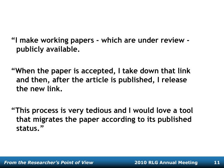 """""""I make working papers - which are under review - publicly available."""