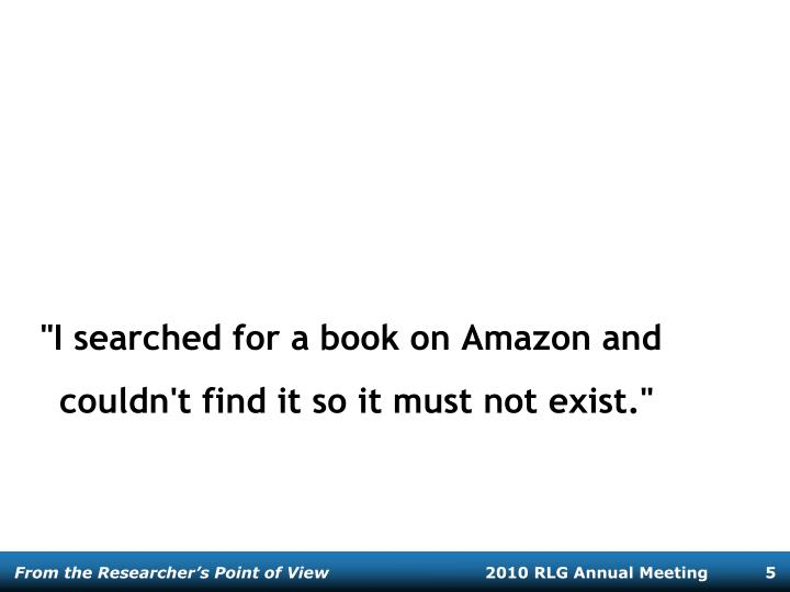 """I searched for a book on Amazon and couldn't find it so it must not exist."""
