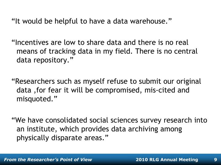 """""""It would be helpful to have a data warehouse."""""""