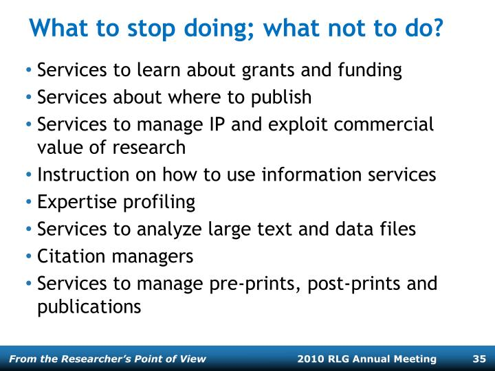 What to stop doing; what not to do?