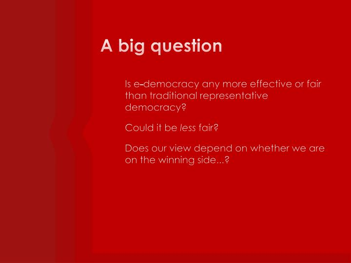A big question