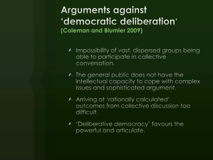 Arguments against 'democratic deliberation